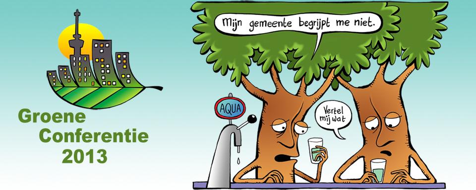 Groene conferentie 2013 Groentrekkersdebat gemeentelijk groenbeleid stichting De Bomenridders Rotterdam